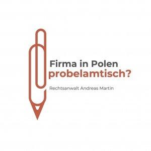 Firma in Polen für deutsche Unternehmer problematisch?