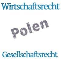 Wirtschaftsrecht Polen Gesellschaftsrecht