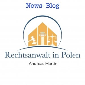 News - Blog -Rechtsanwalt Polen